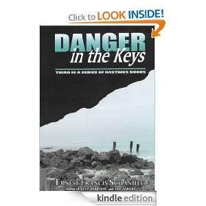 Danger in the Keys (Hastings Mystery Suspense): Ernest Francis