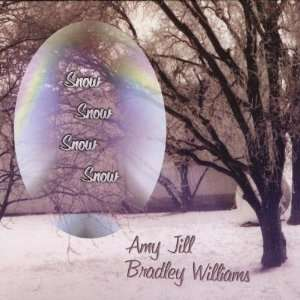 Snow Snow Snow Snow: Amy Jill & Bradley Williams: Music