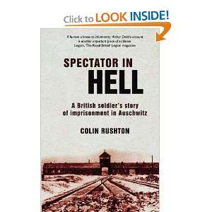Spectator in Hell: A British Soldiers Story of