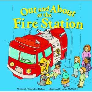 Out and About at the Fire Station (Field Trips