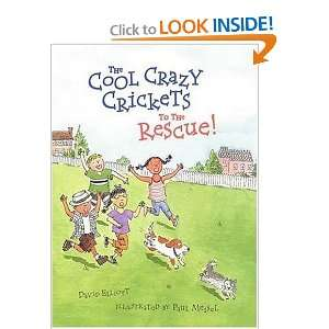 The Cool Crazy Crickets to the Rescue (9780763611163