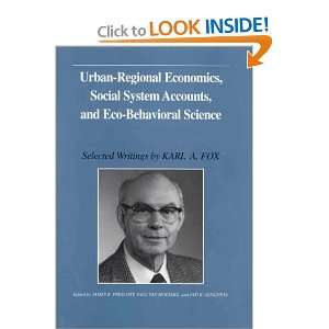 Urban Regional Economics, Social System Accounting, and