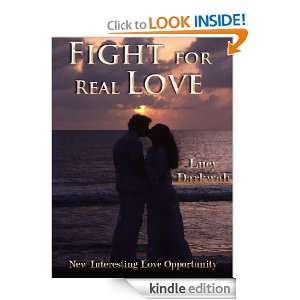 Fight for Real Love (New Interesting Love Opportunity): Lucy Darkwah