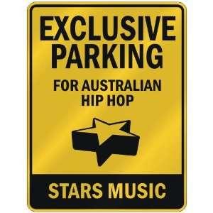 FOR AUSTRALIAN HIP HOP STARS  PARKING SIGN MUSIC