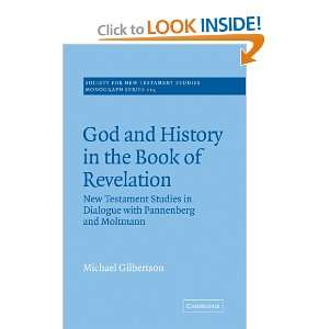 God and History in the Book of Revelation New Testament