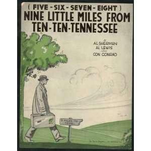Five Six Seven Eight, Nine Little Miles From Ten Ten Tennessee Al