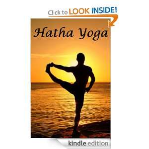 Hatha Yoga   The Yogi Philosphy of Physical Well Being