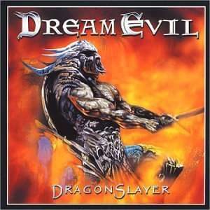 Dragon Slayer: Dream Evil: Music