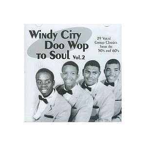 Windy City Doo Wop to Soul   Vol 2 Various Artists Music