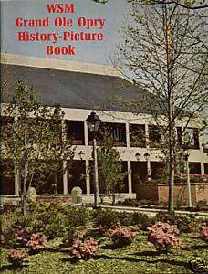 WSM GRAND OLE OPRY .. HISTORY    PICTURE BOOK