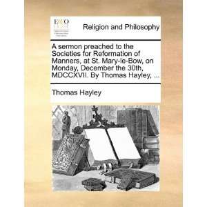 MDCCXVII. By Thomas Hayley,  (9781170113486): Thomas Hayley: Books