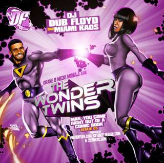 Drake Nicki Minaj & DJ Dub Floyd   Wonder Twins Mixtape