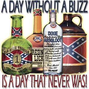 Tshirt: Day Without A Buzz Redneck Moonshine Corn Grain Alcohol