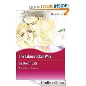Mills & Boon comics The Italians Token Wife KAZUKO FUJITA, JULIA