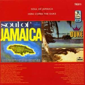 Soul of Jamaica & Here Comes the Duke Duke Reid Music