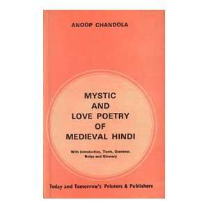 Mystic and Love Poetry of Medieval Hindi ; With