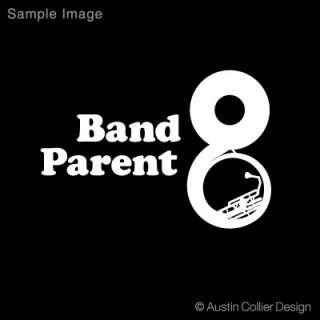 BAND PARENT w/ SOUSAPHONE Vinyl Decal Car Sticker