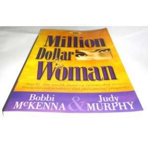Dollar Woman (9780972736039) Bobbi McKenna, Judy Murphy Books