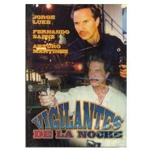 De La Noche JORGE LUKE, FERNANDO SAENZ, ARTURO MARTINEZ Movies & TV