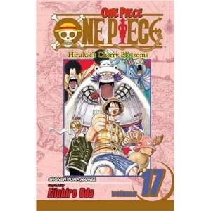 One Piece, Vol. 17 Hiruluks Cherry Blossoms [Paperback
