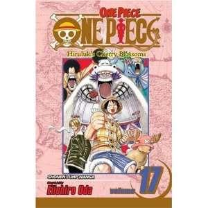 One Piece, Vol. 17 Hiruluks Cherry Blossoms [Paperback