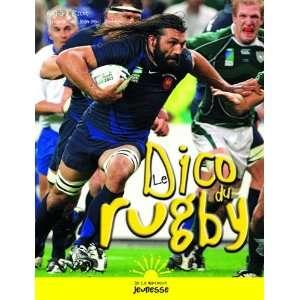 le dico du rugby (9782732438283): Escot ; Favreau Books