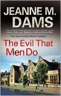 The Evil that Men Do Jeanne M Dams