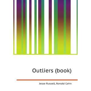 Outliers (book) Ronald Cohn Jesse Russell Books