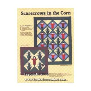 Scarecrows in the Corn, Quilt Pattern: Hari Walner:  Books