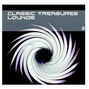 Classic Treasures Lounge Vol. 2 Dustin Henze Music