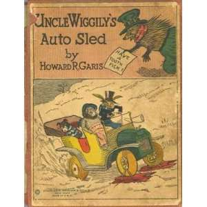 Uncle Wiggilys Auto Sled: Howard R. Garis: Books