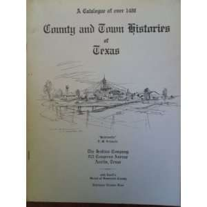 and Town Histories of Texas Austin, Texas Jenkins Company Books