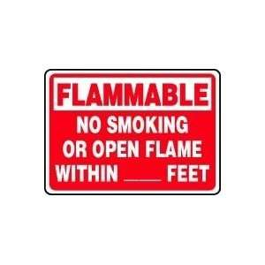 FLAMMABLE NO SMOKING OR OPEN FLAMES WITHIN ___ FEET 10 x