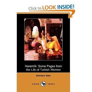 Haremlik: Some Pages from the Life of Turkish Women (Dodo