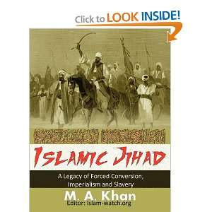 Islamic Jihad (9781926800042): M. A. Khan: Books