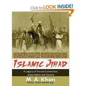 Islamic Jihad (9781926800042): M. A. Khan: Books