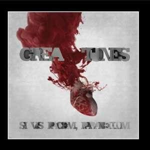 Si Vis Pacem, Para Bellum The Grea Tones Music