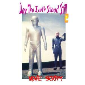 THE DAY THE EARTH STOOD STILL Movie Script Everything