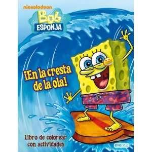 Bob Esponja. ¡En la cresta de la ola! (9788444165691