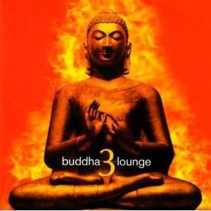 Vol. 3 Buddha Lounge Buddha Lounge Music
