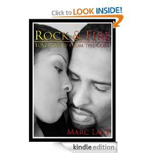 Rock & Fire   Love Poetry from The Core: Marc Lacy:  Kindle
