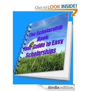 The Scholarship Book Your Free Guide to Easy Scholarships Thomas