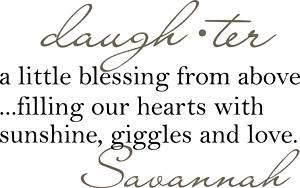 Daughter a little blessing Vinyl Decal Home Wall Decor
