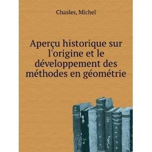 méthodes en géométrie (in Russian language): Michel Chasles