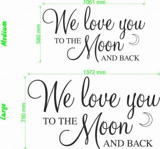 We Love You To The Moon   Wall Quote Decal Sticker