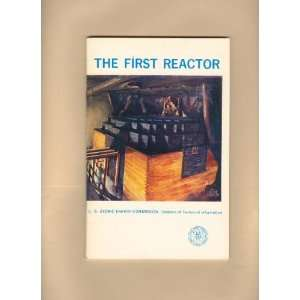 First Reactor (Understanding the Atom Series): unknown