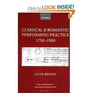 1750 1900 (9780198161653): Clive Brown, Sir Roger Norrington: Books