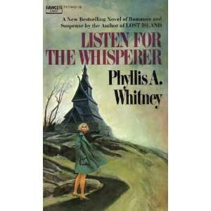 : Listen for the Whisperer (9780449017746): Phyllis A. Whitney: Books