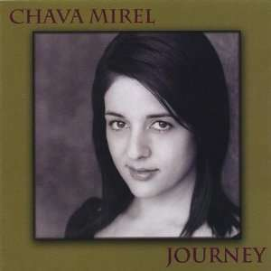 Journey: Chava Mirel: Music