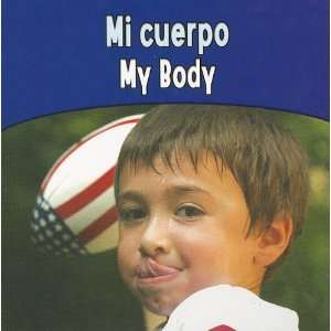 My Body (Rourke Board Books) (Spanish Edition) (9781615900879) Books